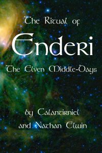 elven spirituality book release news enderi ritual calantirniel nathanelwin smashwords amazon kindle createspace